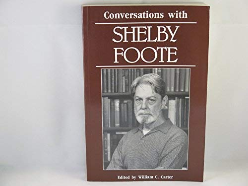 9780878053858: Conversations With Shelby Foote (Literary Conversations Series)