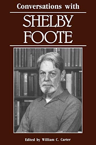 9780878053865: Conversations with Shelby Foote (Literary Conversations)