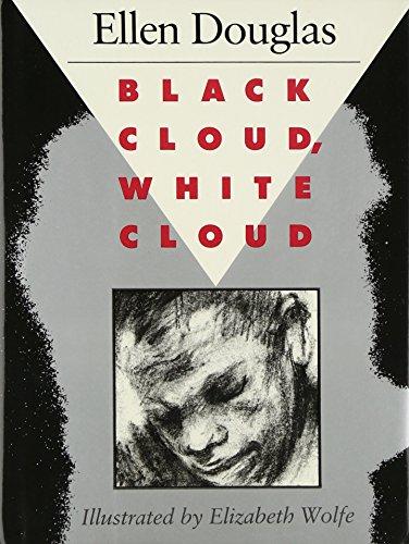 Black Cloud, White Cloud: Douglas, Ellen
