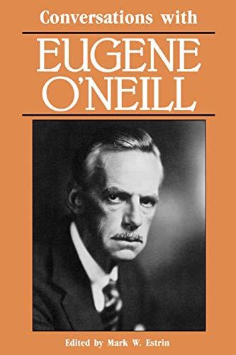 9780878054473: Conversations with Eugene O'Neill (Literary Conversations)