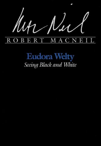 9780878054718: Eudora Welty: Seeing Black and White