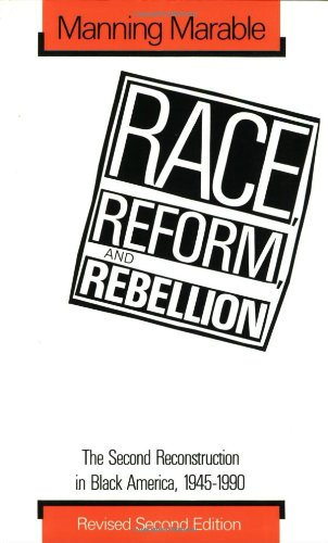 9780878054930: Race, Reform, and Rebellion: The Second Reconstruction in Black America, 1945-1990