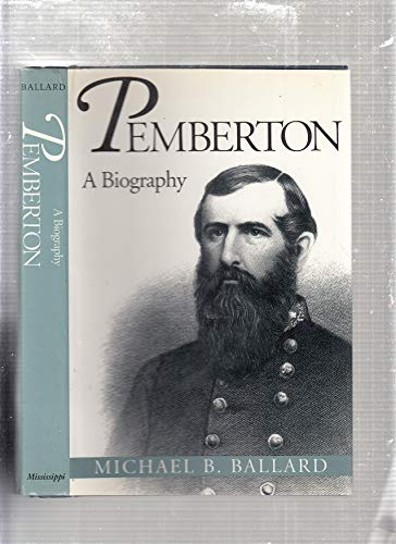 Pemberton: A Biography