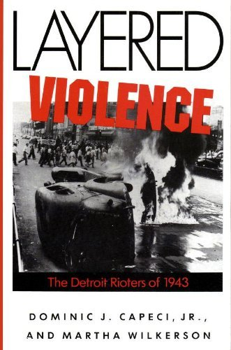 9780878055159: Layered Violence: The Detroit Rioters of 1943