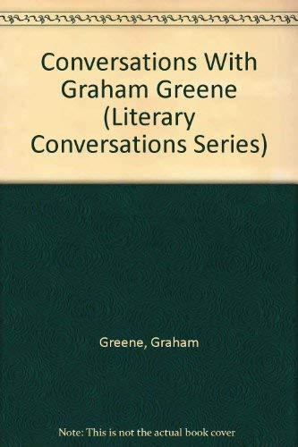 9780878055494: Conversations with Graham Greene (Literary Conversations)