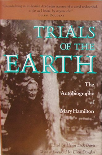 9780878055791: Trials of the Earth: The Autobiography of Mary Hamilton