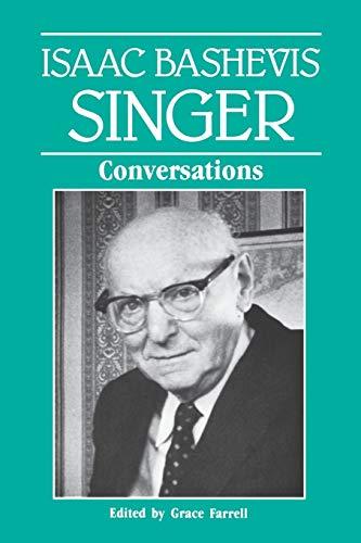 Isaac Bashevis Singer: Conversations: Singer, Isaac Bashevis/