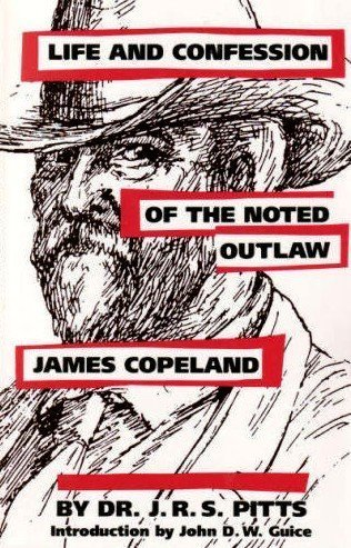 9780878056118: Life and Confession of the Noted Outlaw James Copeland
