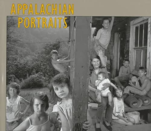 Appalachian Portraits (Author and Artist): Adams, Shelby Lee,