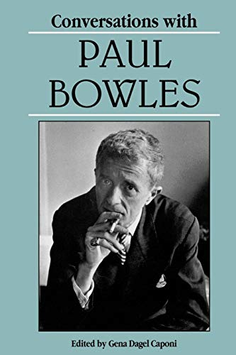 9780878056507: Conversations with Paul Bowles (Literary Conversations Series)