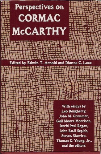 Perspectives on Cormac McCarthy (Southern Quarterly): University Press of Mississippi