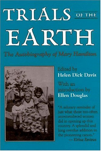 9780878056712: Trials of the Earth: The Autobiography of Mary Hamilton