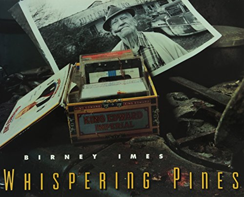 Whispering Pines: Birney Imes