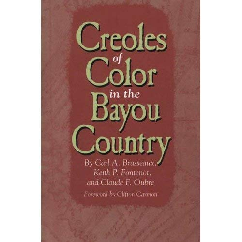 9780878057146: Creoles of Color in the Bayou Country