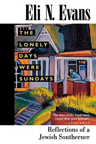 9780878057528: The Lonely Days Were Sundays: Reflections of a Jewish Southerner