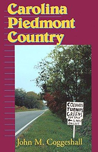 Carolina Piedmont Country: Coggeshall, John M.