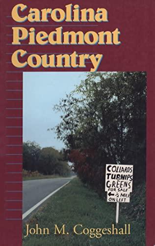 Carolina Piedmont Country: Coggeshall, John M.