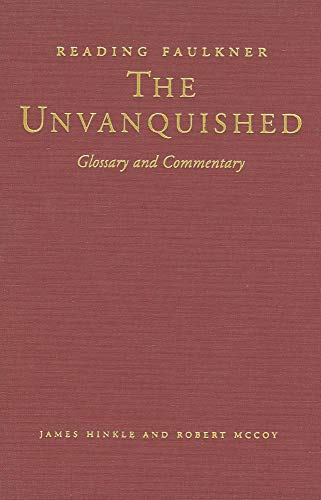 9780878057856: Reading Faulkner: The Unvanquished