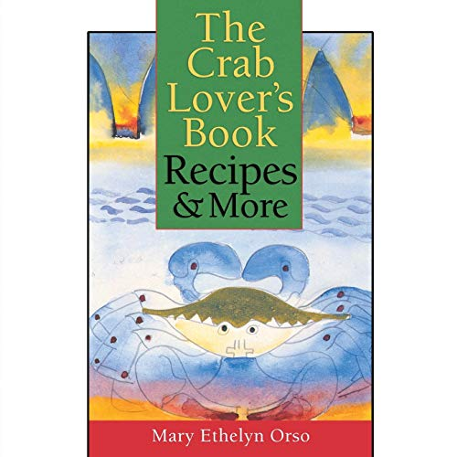 9780878057962: The Crab Lovers Book: Recipes & More