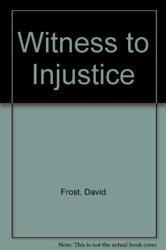 9780878058204: Witness to Injustice