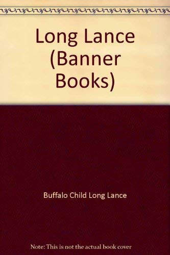Long Lance.: Chief Buffalo Child