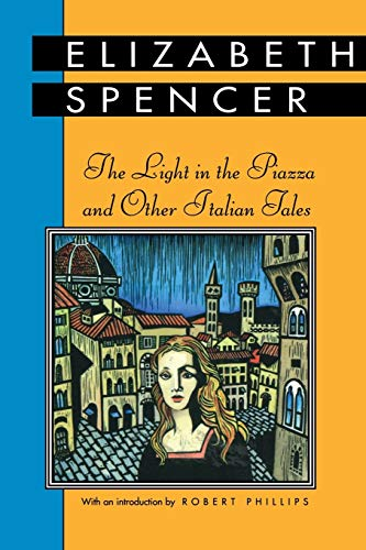 9780878058372: The Light in the Piazza and Other Italian Tales (Banner Books Series)