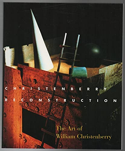 Christenberry: Reconstruction:The Art of William Christenberry. [Signed by William Christenberry].:...