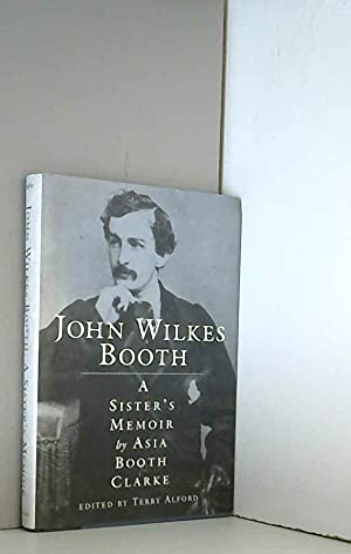 9780878058839: John Wilkes Booth: A Sister's Memoir