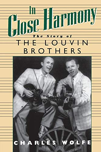 9780878058921: In Close Harmony: The Story of the Louvin Brothers (American Made Music (Paperback))
