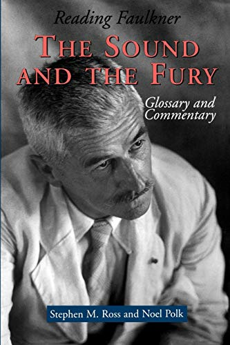 9780878059362: Reading Faulkner: The Sound and the Fury (Reading Faulkner (Paperback))