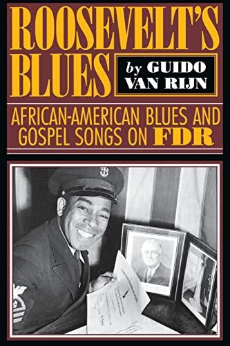Roosevelt's Blues: African-American Blues and Gospel Songs: Guido van Rijn