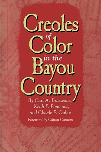 9780878059492: Creoles of Color in the Bayou Country