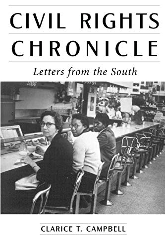 Civil Rights Chronicle: Letters from the South: Campbell, Clarice T.