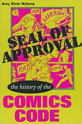 9780878059751: Seal of Approval: The History of the Comics Code (Studies in Popular Culture)