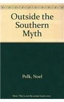 9780878059799: Outside the Southern Myth