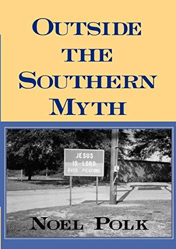 9780878059805: Outside the Southern Myth
