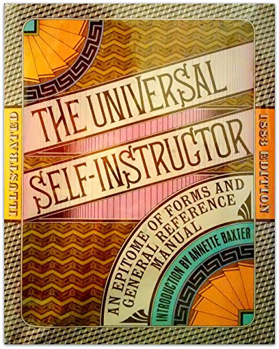 The Universal self-instructor and manual of general reference
