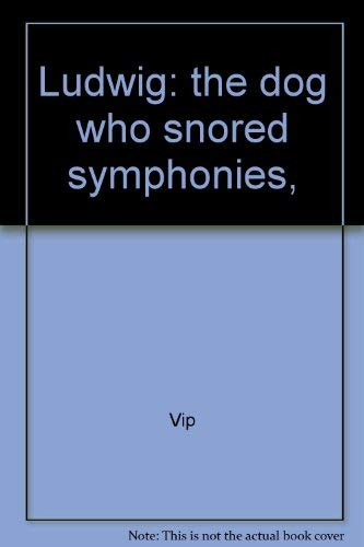 9780878070299: Ludwig The Dog Who Snored Symphonies