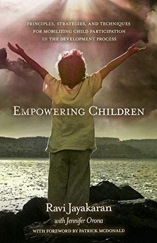 9780878080014: Empowering Children: Principles, Strategies, and Techniques for Mobilizing Child Participation in the Development Process