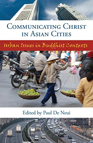 9780878080076: Communicating Christ in Asian Cities: Urban Issues in Buddhist Contexts (SEANET)