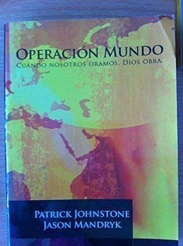 9780878080106: Operación Mundo. Cuando Nosotros Oramos, Dios Obra