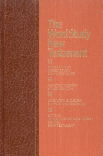 The Word Study New Testament: Containing the