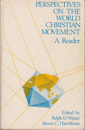 9780878081875: Perspectives on the World Christian Movement: A Reader