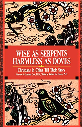 9780878082124: Wise as Serpents Harmless as Doves: Christians in China Tell Their Story