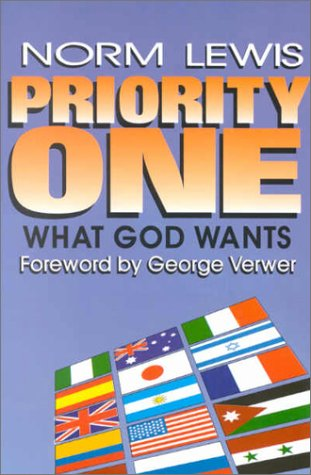 9780878082155: Priority One: What God Wants / Faith Promise Why and How?