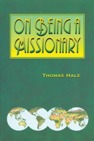 9780878082551: On Being a Missionary