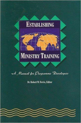 9780878082629: Establishing Ministry Training (World Evangelical Fellowship Ser; Vol 4)