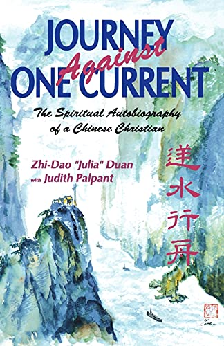 9780878082735: Journey Against One Current: The Spiritual Autobiography of a Chinese Christian