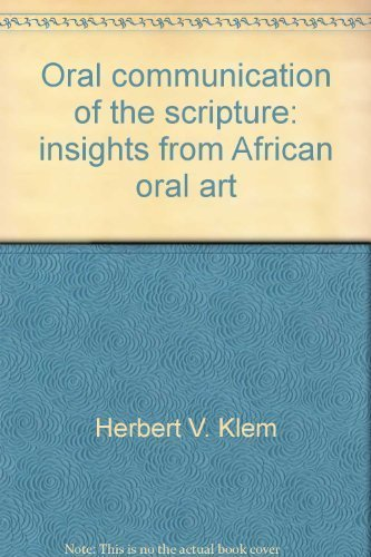 9780878083329: Oral communication of the Scripture: Insights from African oral art