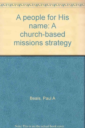 9780878083367: A people for His name: A church-based missions strategy
